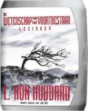 L. Ron Hubbard , De Wetenschap van het Voortbestaan Lezingen