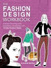 Annabel Benilan The Fashion Design Workbook
