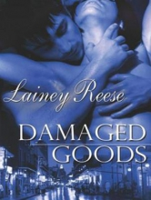 Reese, Lainey Damaged Goods