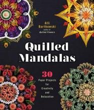 Alli Bartkowski Quilled Mandalas