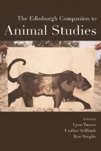Lynn Turner,   Undine Sellbach,   Ron Broglio The Edinburgh Companion to Animal Studies
