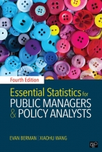 Xiaohu Wang Evan M. Berman, Essential Statistics for Public Managers and Policy Analysts