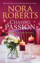 Roberts, Nora Chasing Passion