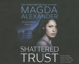 Alexander, Magda Shattered Trust