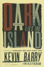 Barry, Kevin Dark Lies the Island