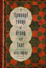 Rahimi, Atiq A Thousand Rooms of Dream and Fear