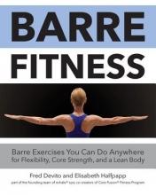 Fred DeVito,   Elisabeth Halfpapp Barre Fitness