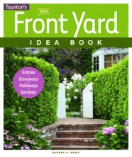 Soria, Sandra S. New Front Yard Idea Book