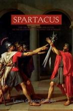 Gibbon, Lewis Grassic Spartacus