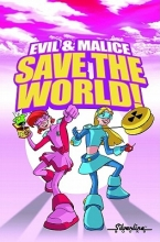 Robinson, Jimmie Evil & Malice Save the World!