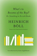 Boll, Heinrich What`s to Become of the Boy?