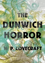 Lovecraft, H. P. The Dunwich Horror