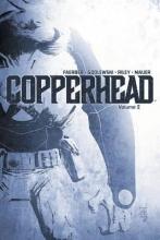 Faerber, Jay Copperhead, Volume 2