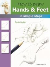 Hodge, Susie How to Draw: Hands & Feet