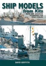 David Griffith Ship Models from Kits
