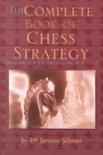 Silman, Jeremy Complete Book of Chess Strategy