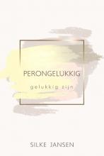 Silke Jansen , Perongelukkig
