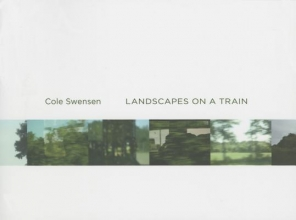 Swensen, Cole Landscapes on a Train