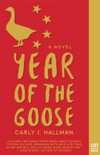 Hallman, Carly J. Year of the Goose