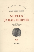 W.F.  Hermans HERMANS*NE PLUS JAMAIS DORMIR