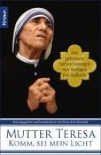Mutter Teresa Komm, sei mein Licht