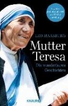 Maasburg, Leo Mutter Teresa