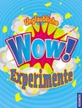 Brent Sanvold, Lynnette Unglaubliche WOW-Experimente