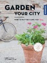 Bohne, Burkhard,   Mumm, Kerstin Garden your city