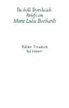 Borchardt, Rudolf Brief an  Marie-Luise Borchardt 1918-1922