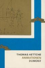 Hettche, Thomas Animationen