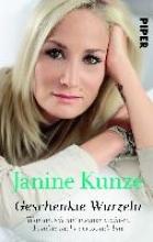 Kunze, Janine Geschenkte Wurzeln