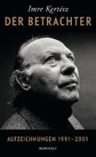 Kertész, Imre Der Betrachter