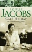 Jacobs, Louise Caf Heimat