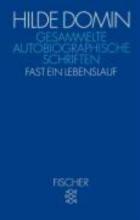 Domin, Hilde Gesammelte autobiographische Schriften