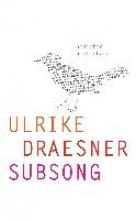 Draesner, Ulrike subsong