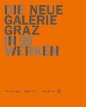 Titz, Walter Die Neue Galerie Graz