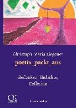Liegener, Christoph-Maria poetix_packt_aus