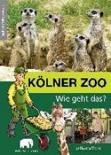 Pagel, Theo Kölner Zoo - Wie geht das?