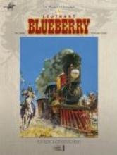 Giraud, Jean Die Blueberry Chroniken 04. Das eiserne Pferd und die Sioux