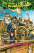 Osborne, Mary Pope Das magische Baumhaus. Forscherhandbuch Piraten