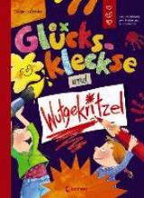 Geisler, Dagmar Glückskleckse und Wutgekritzel. Ein Gefühlebuch zum Malen und Ausprobieren