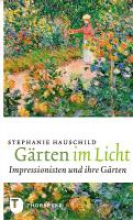 Hauschild, Stephanie Gärten im Licht