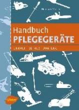 Musche, Ekkehard Handbuch Pflegegeräte