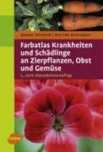 Böhmer, Bernd Farbatlas Krankheiten und Schädlinge an Zierpflanzen, Obst und Gemüse