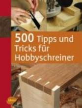 Lawson, Stuart 500 Tipps und Tricks für Hobbyschreiner