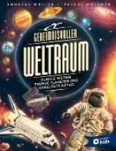 Müller, Andreas Geheimnisvoller Weltraum