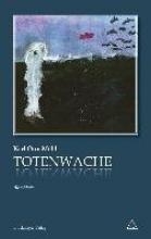 Mühl, Karl Otto Totenwache