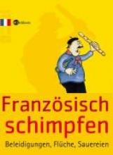 Humann, Klaus Franzsisch schimpfen