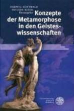 Konzepte der Metamorphose in den Geisteswissenschaften