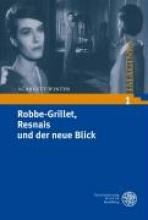 Winter, Scarlett Robbe-Grillet, Resnais und der neue Blick